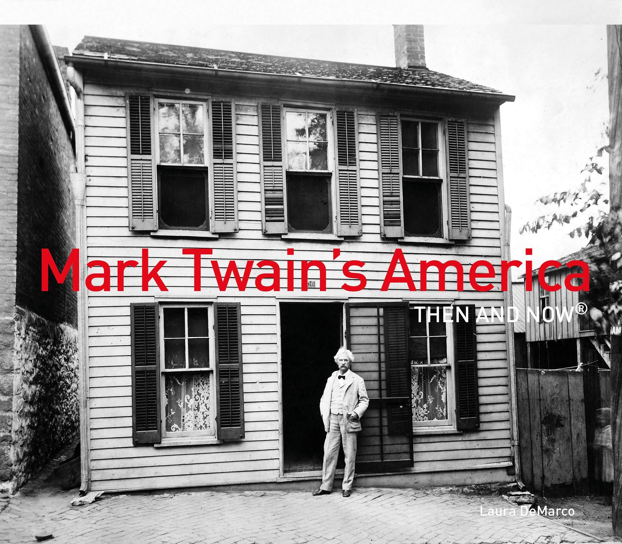 MarkTwainThenNow333